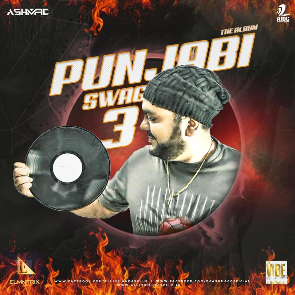 DJ AshMac - Punjabi Swag ( Vol. 03)