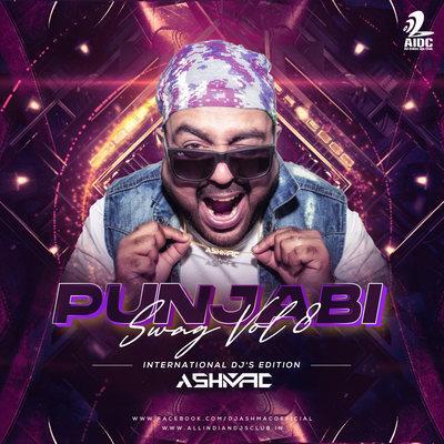 Punjabi Swag Vol.8 (International DJ's Edition)